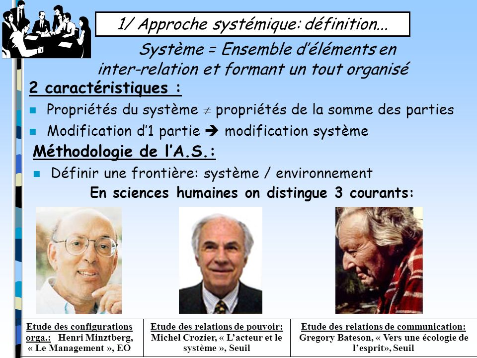 En sciences humaines on distingue 3 courants: