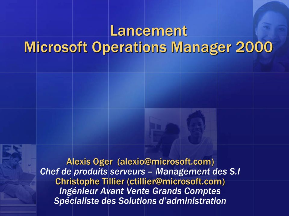 Lancement Microsoft Operations Manager 2000