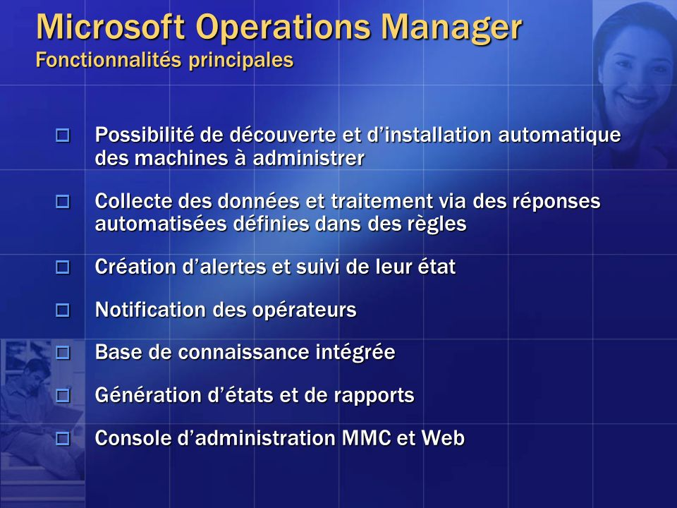 Microsoft Operations Manager Fonctionnalités principales
