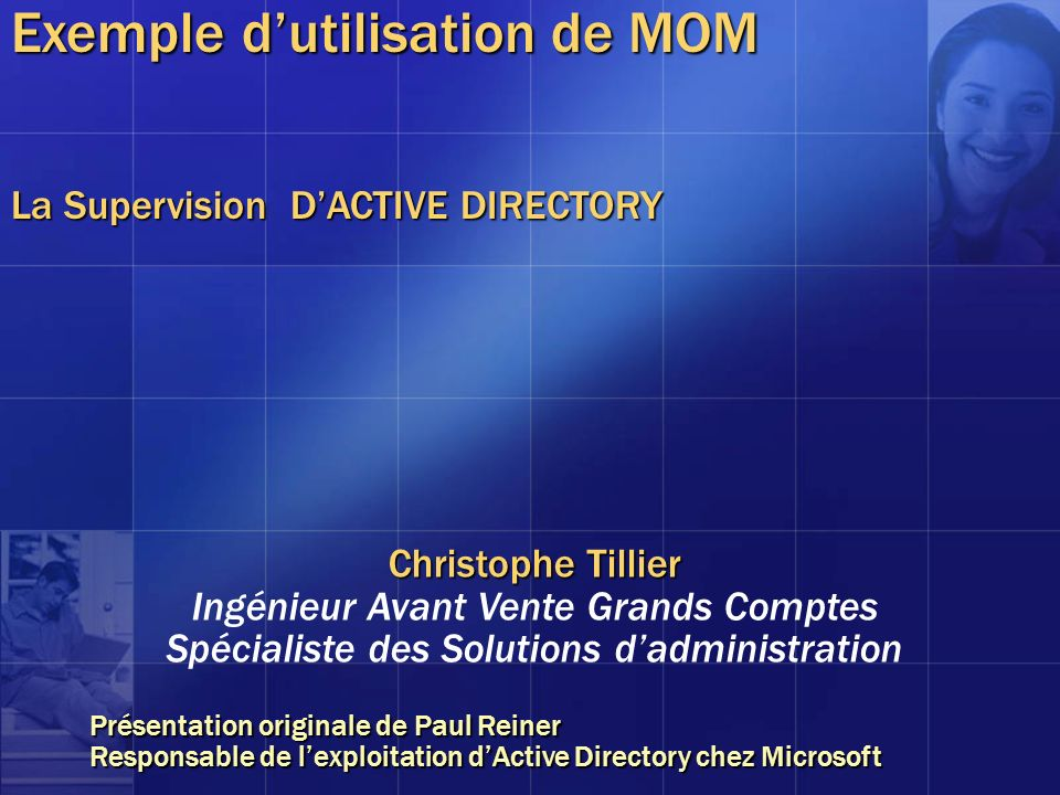 Exemple d'utilisation de MOM La Supervision D'ACTIVE DIRECTORY