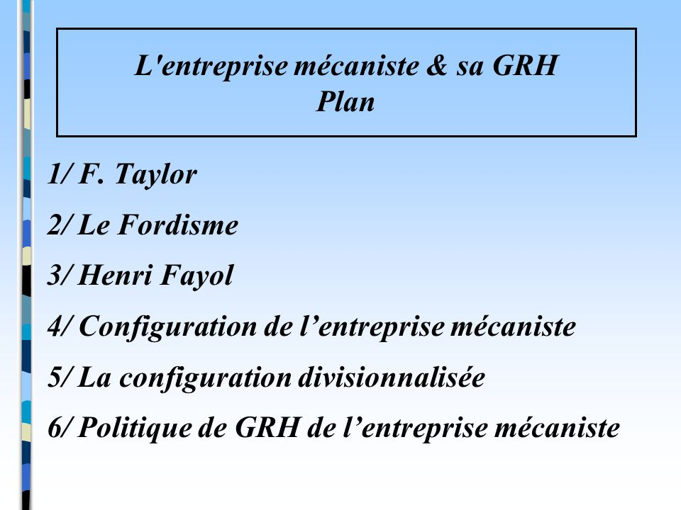 L entreprise mécaniste & sa GRH Plan