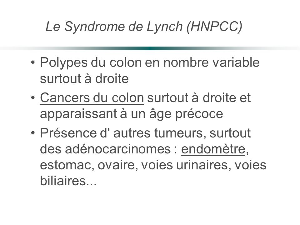 Le Syndrome de Lynch (HNPCC)
