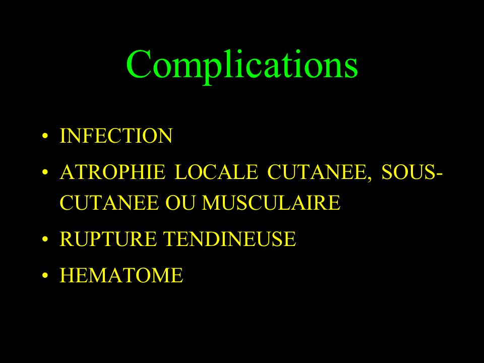 Complications INFECTION