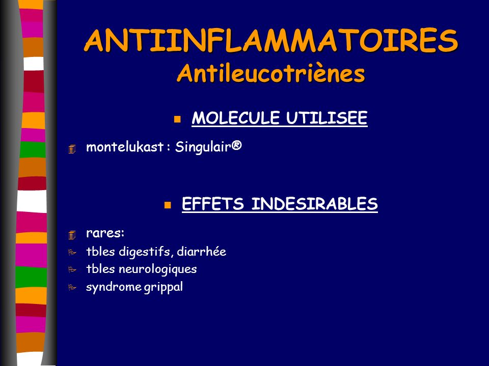 ANTIINFLAMMATOIRES Antileucotriènes