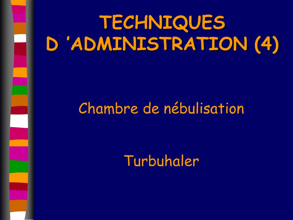 TECHNIQUES D 'ADMINISTRATION (4)