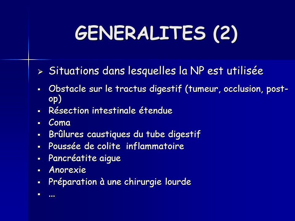 GENERALITES (2) Situations dans lesquelles la NP est utilisée