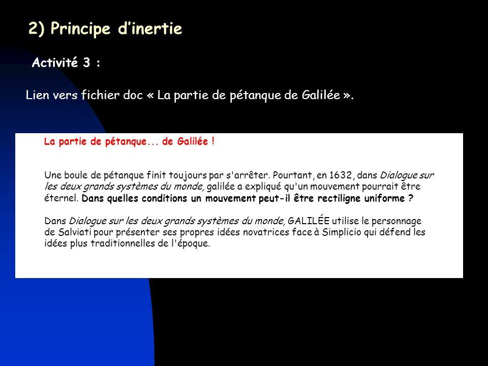 2) Principe d'inertie Activité 3 :