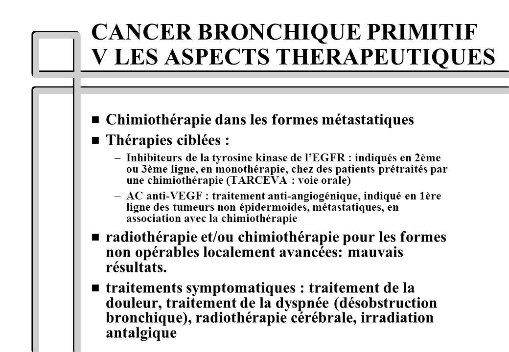 CANCER BRONCHIQUE PRIMITIF V LES ASPECTS THERAPEUTIQUES