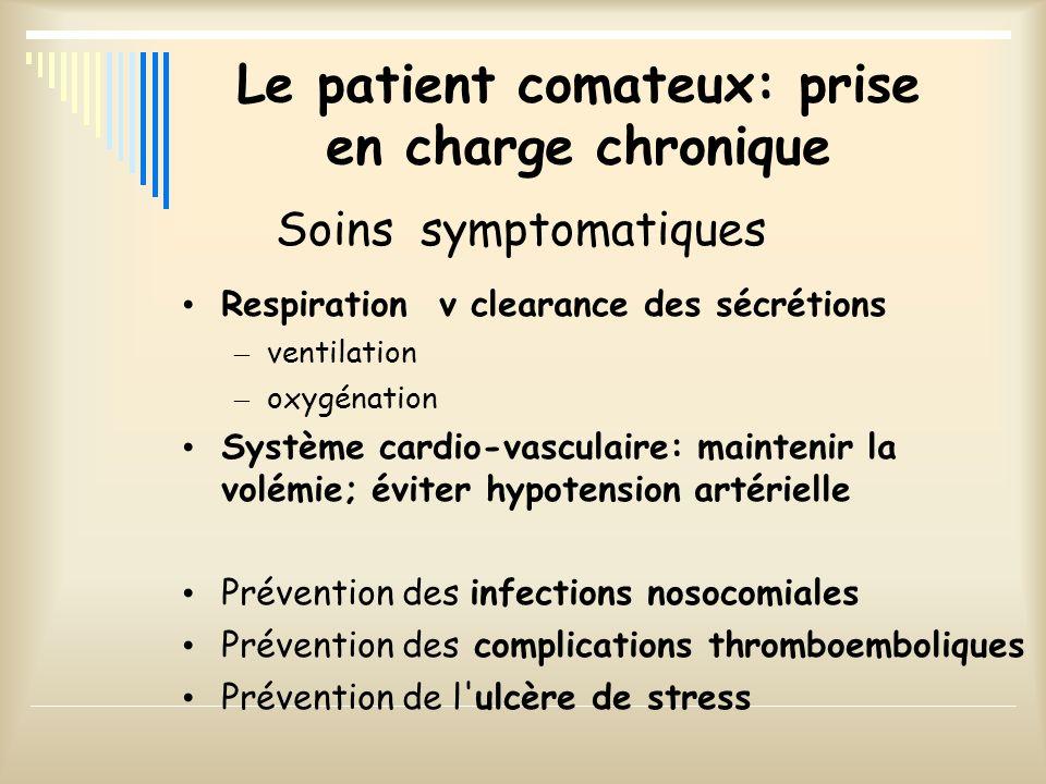 Le patient comateux: prise en charge chronique