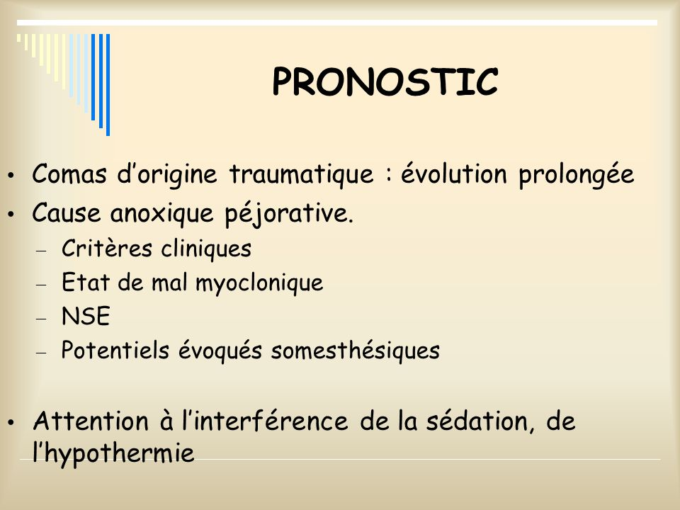 PRONOSTIC Comas d'origine traumatique : évolution prolongée