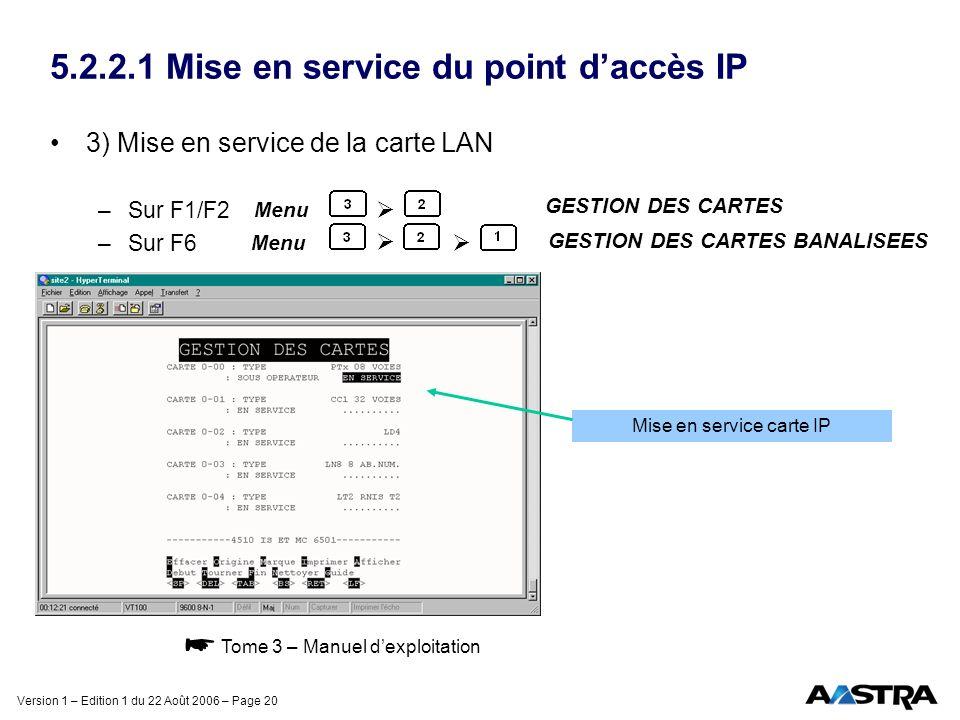 5.2.2.1 Mise en service du point d'accès IP