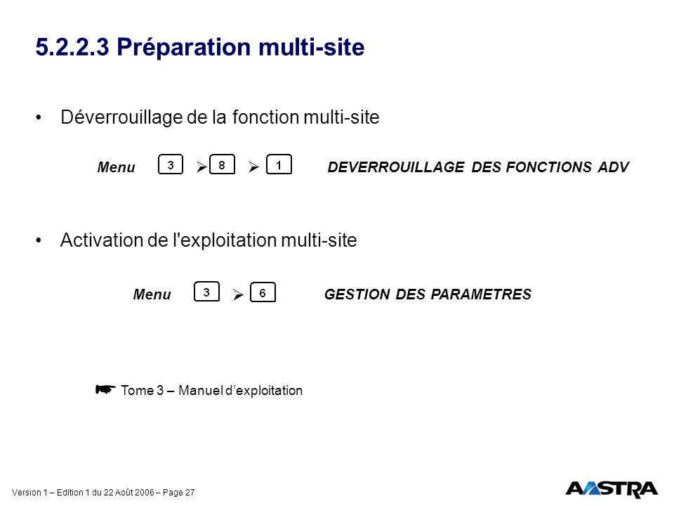 5.2.2.3 Préparation multi-site