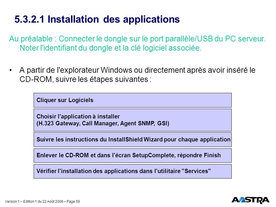 5.3.2.1 Installation des applications