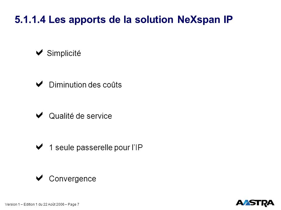 5.1.1.4 Les apports de la solution NeXspan IP