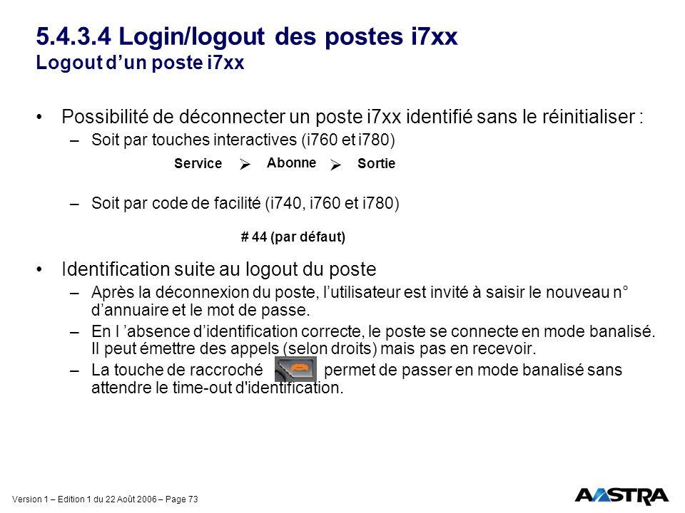 5.4.3.4 Login/logout des postes i7xx Logout d'un poste i7xx