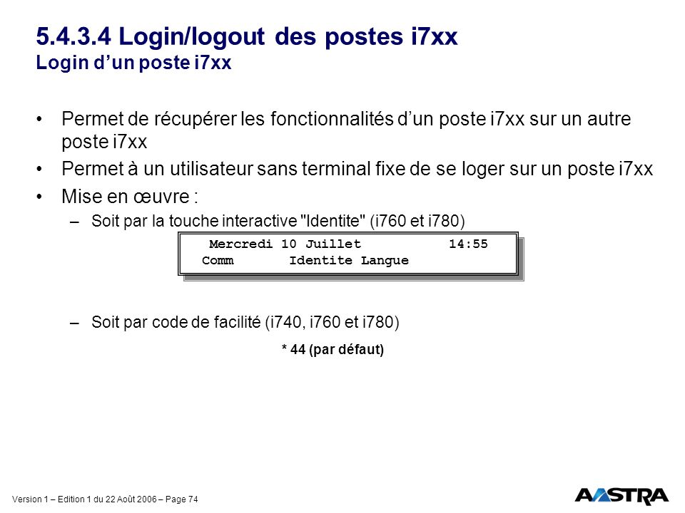 5.4.3.4 Login/logout des postes i7xx Login d'un poste i7xx