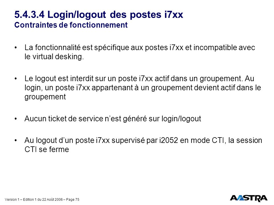 5.4.3.4 Login/logout des postes i7xx Contraintes de fonctionnement