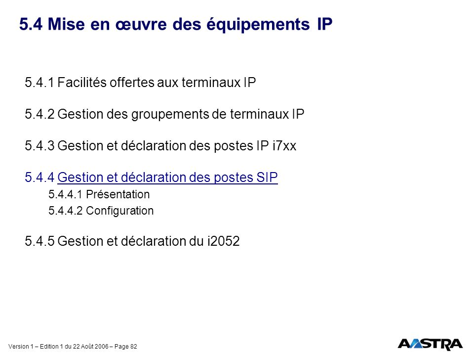 5.4 Mise en œuvre des équipements IP
