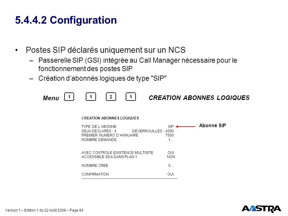 5.4.4.2 Configuration Postes SIP déclarés uniquement sur un NCS 