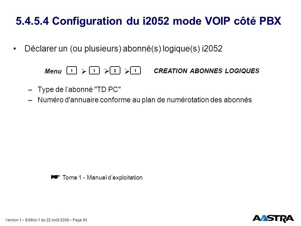 5.4.5.4 Configuration du i2052 mode VOIP côté PBX