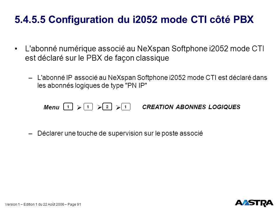 5.4.5.5 Configuration du i2052 mode CTI côté PBX