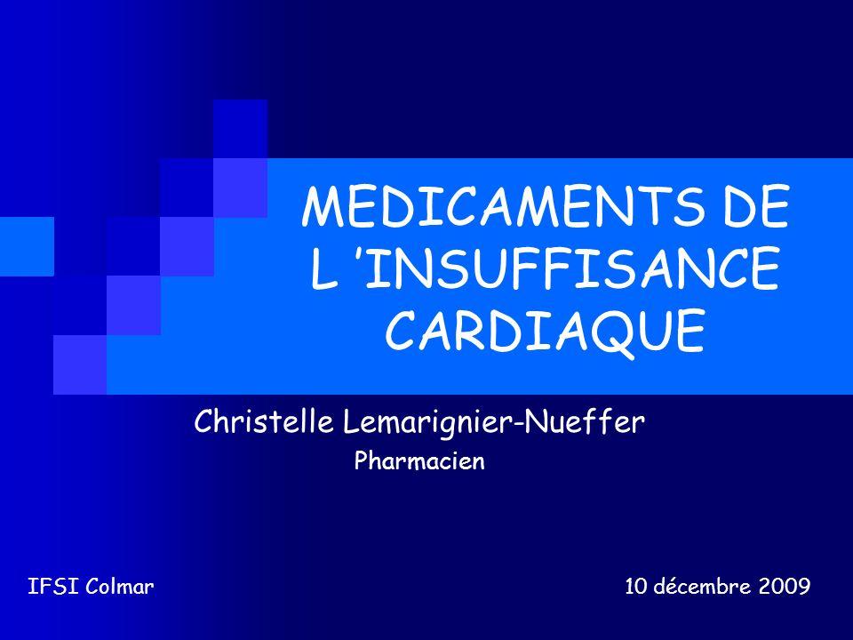 MEDICAMENTS DE L 'INSUFFISANCE CARDIAQUE