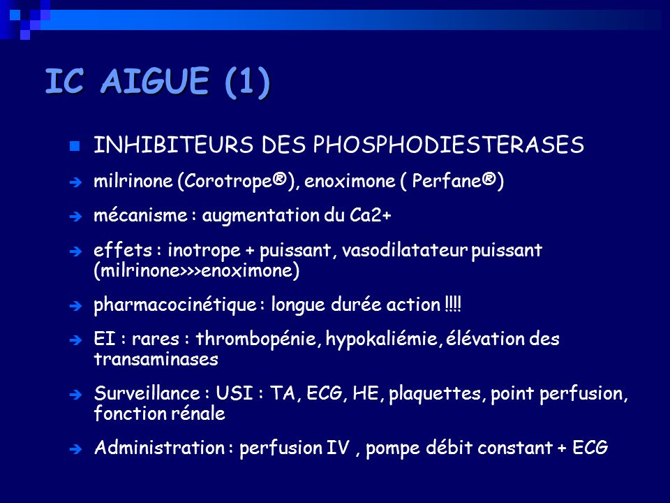 IC AIGUE (1) INHIBITEURS DES PHOSPHODIESTERASES