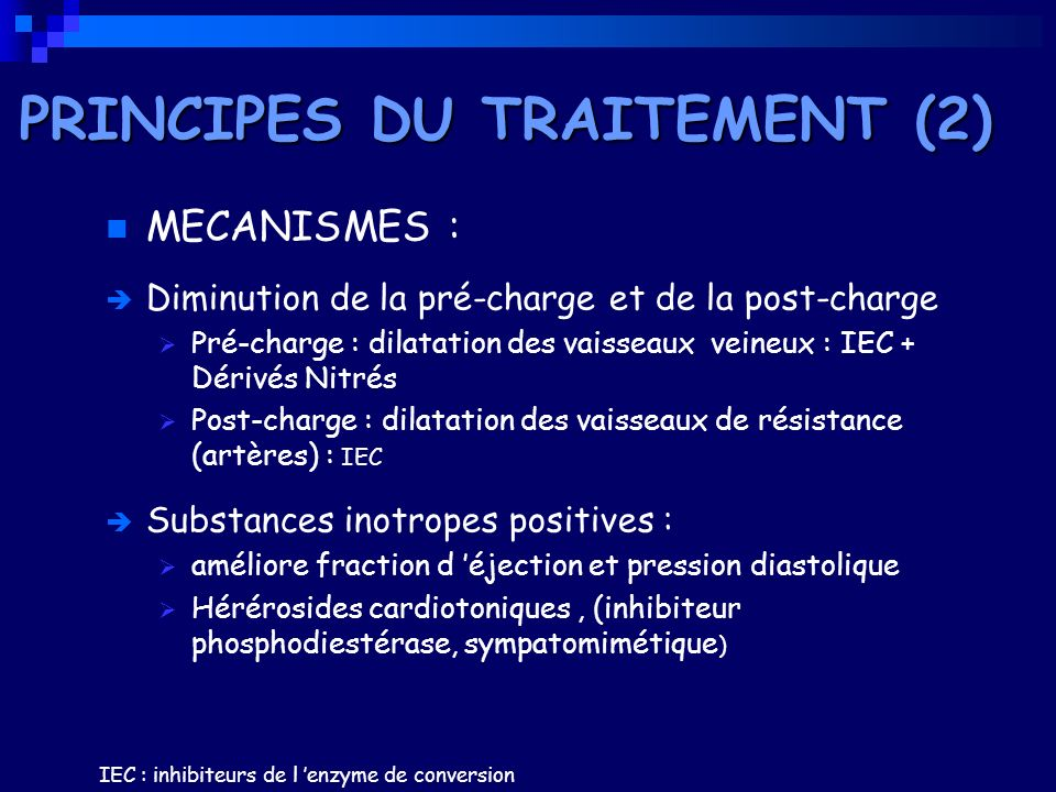 PRINCIPES DU TRAITEMENT (2)