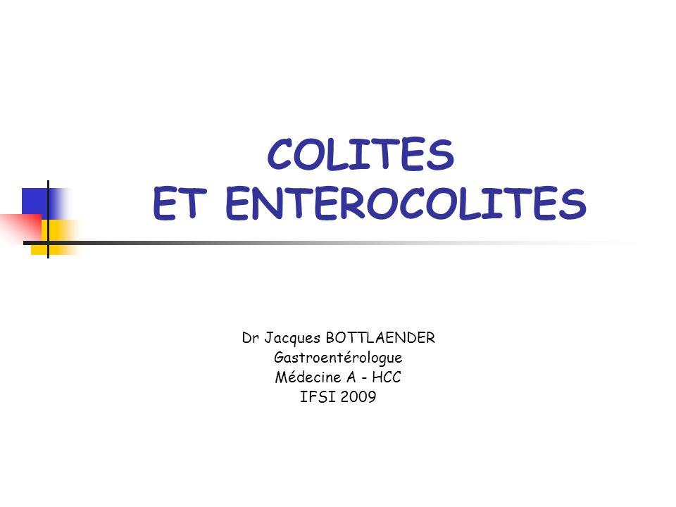 COLITES ET ENTEROCOLITES