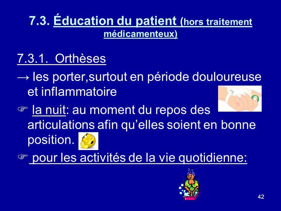 7.3. Éducation du patient (hors traitement médicamenteux)
