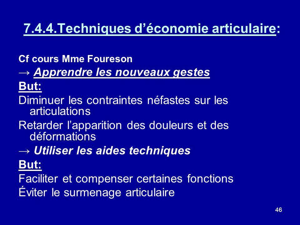 7.4.4.Techniques d'économie articulaire: