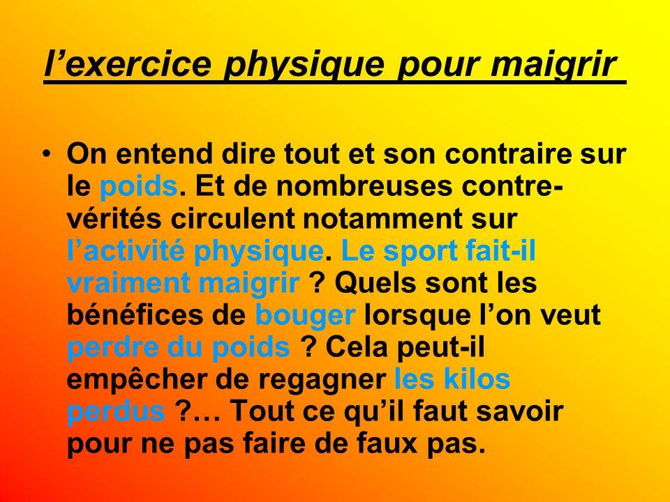 l'exercice physique pour maigrir