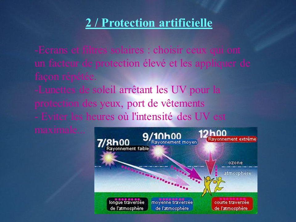 2 / Protection artificielle