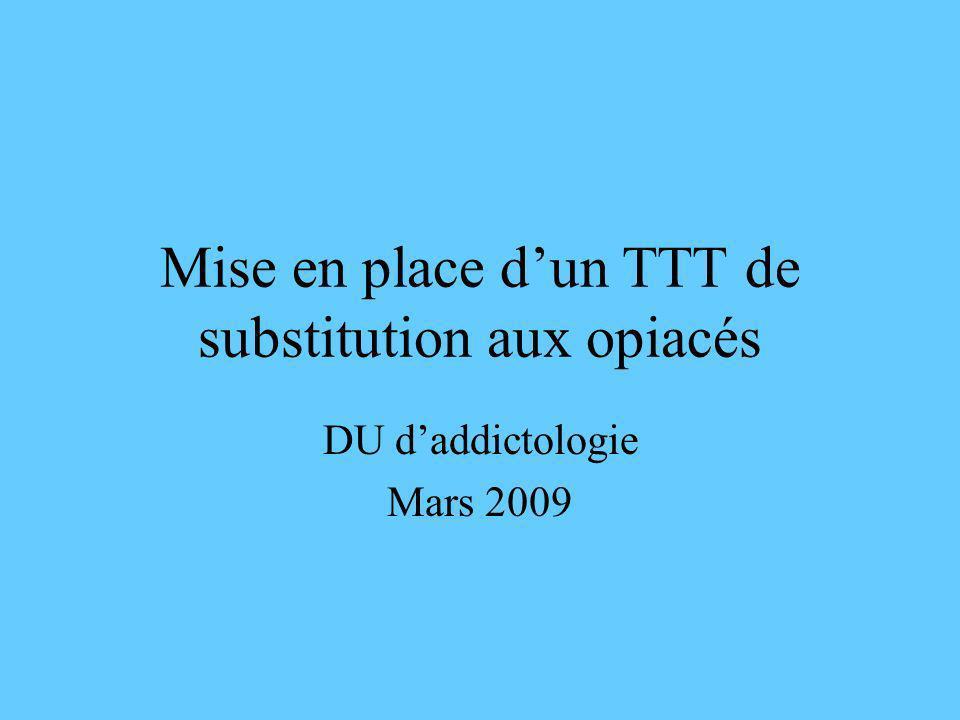 Mise en place d'un TTT de substitution aux opiacés