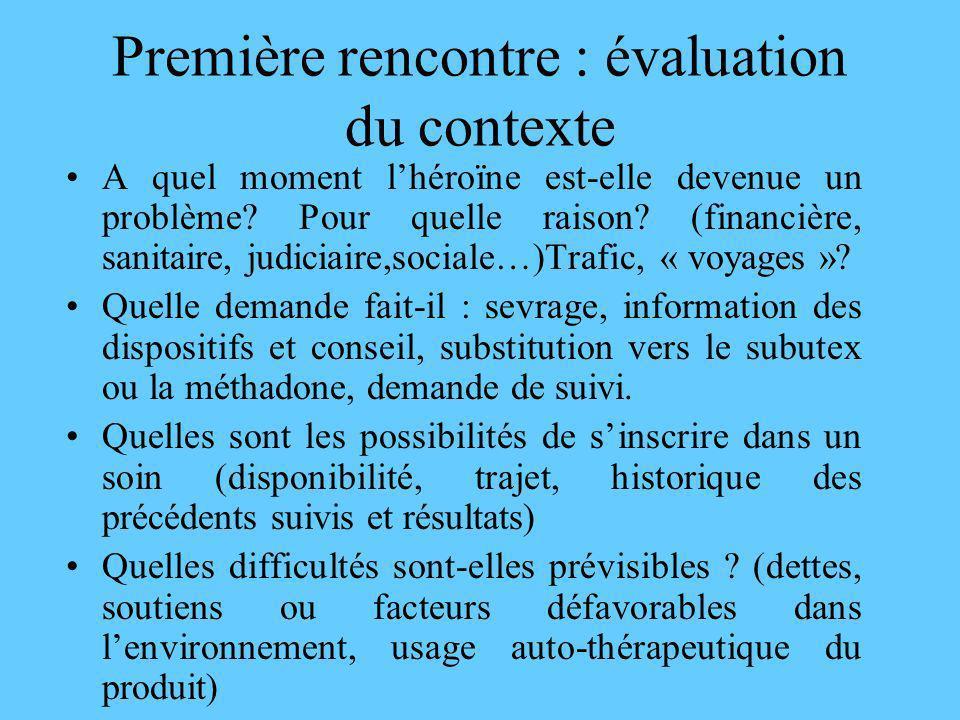 Première rencontre : évaluation du contexte