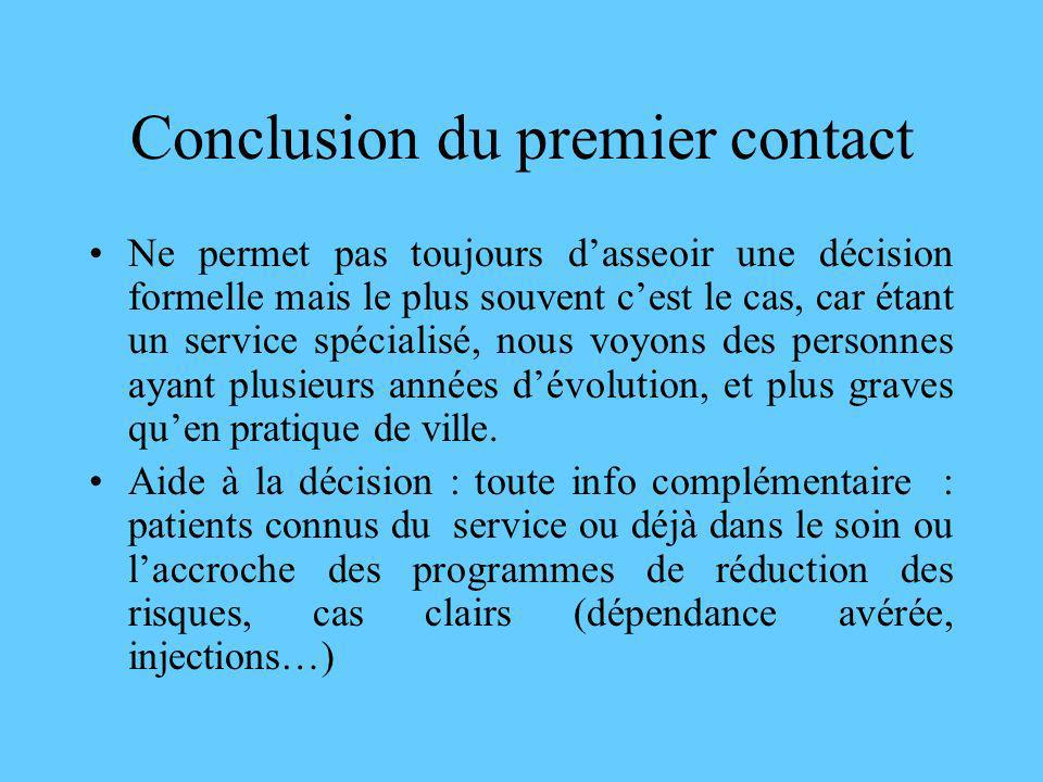 Conclusion du premier contact