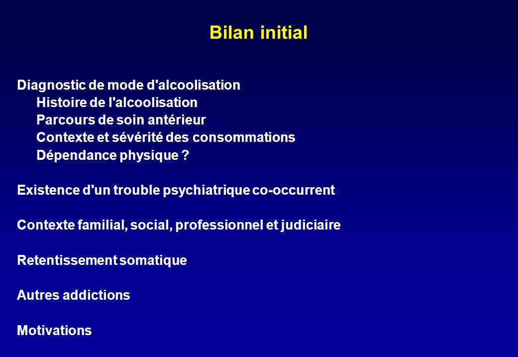 Bilan initial Diagnostic de mode d alcoolisation
