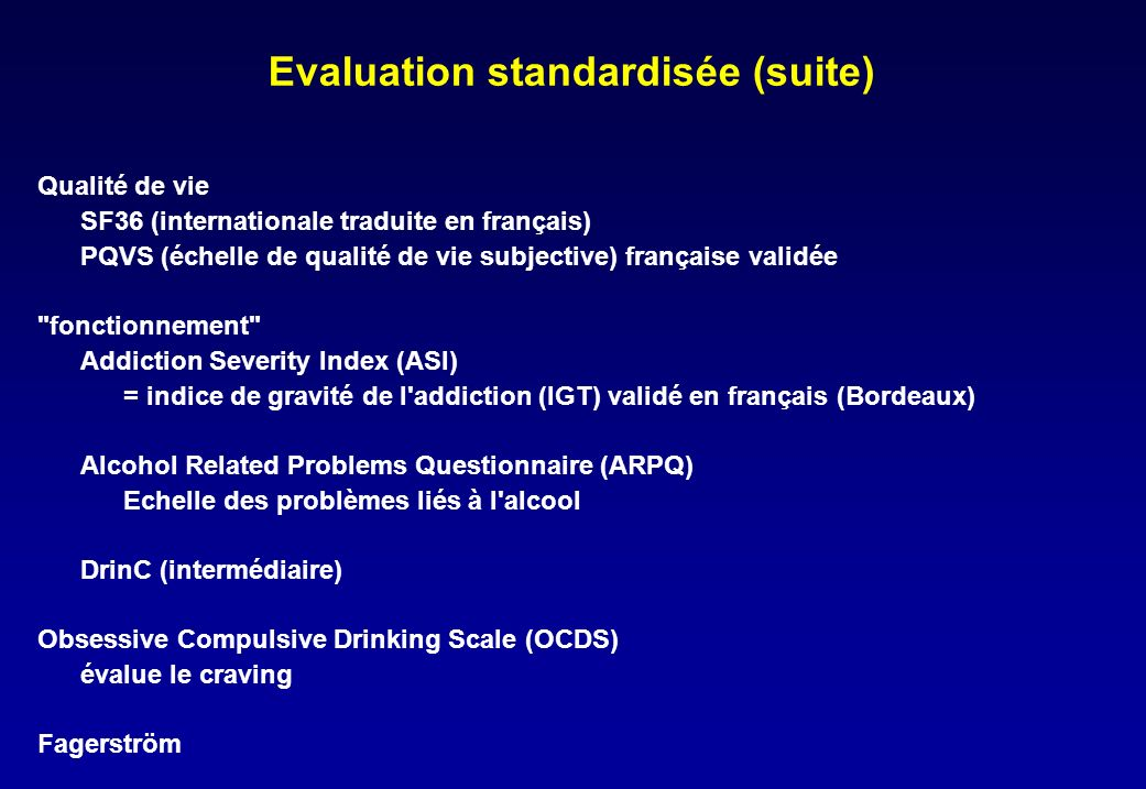 Evaluation standardisée (suite)