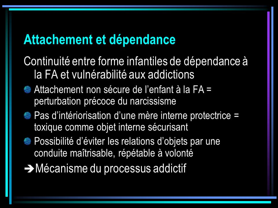 Attachement et dépendance