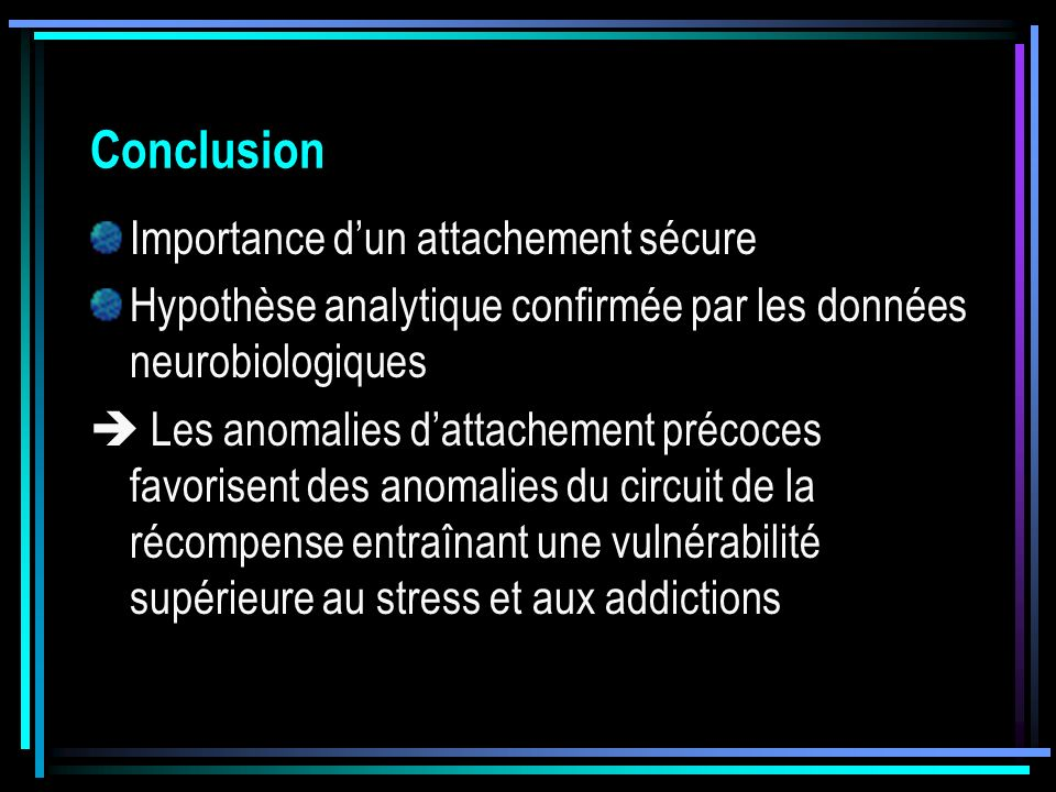 Conclusion Importance d'un attachement sécure