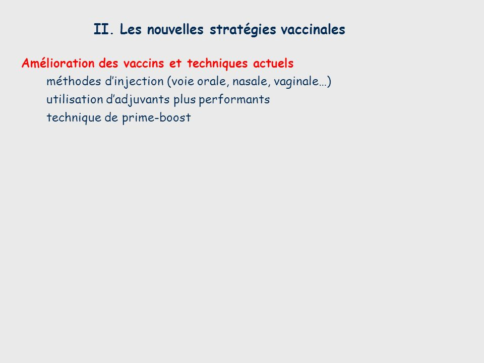 II. Les nouvelles stratégies vaccinales