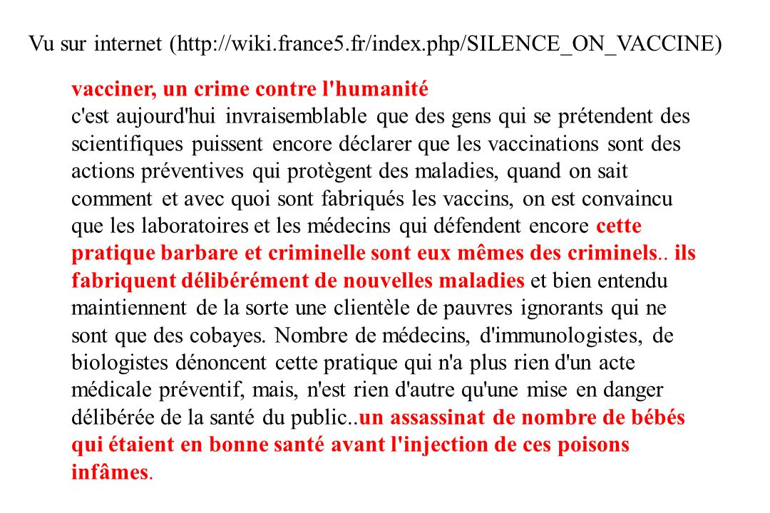 Vu sur internet (http://wiki.france5.fr/index.php/SILENCE_ON_VACCINE)