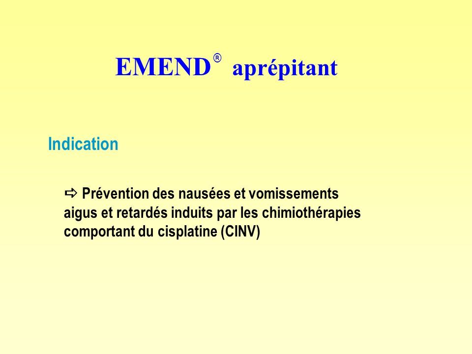 EMEND aprépitant Indication