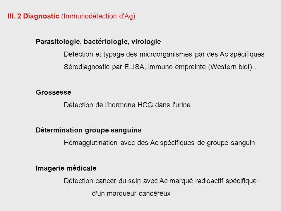 III. 2 Diagnostic (Immunodétection d Ag)