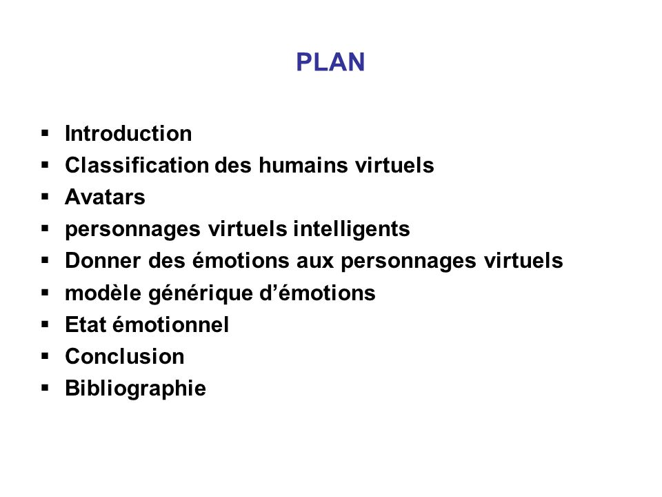 PLAN Introduction Classification des humains virtuels Avatars