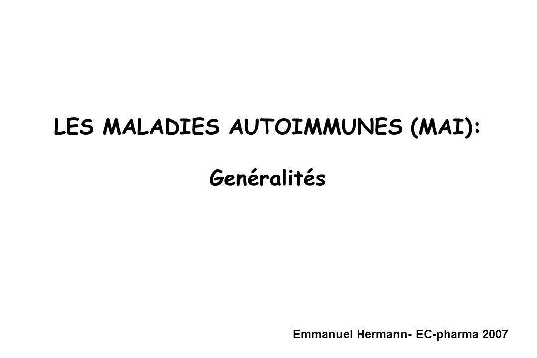 LES MALADIES AUTOIMMUNES (MAI):