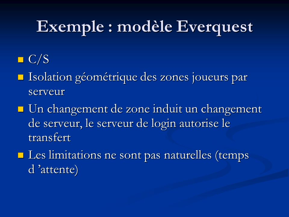 Exemple : modèle Everquest