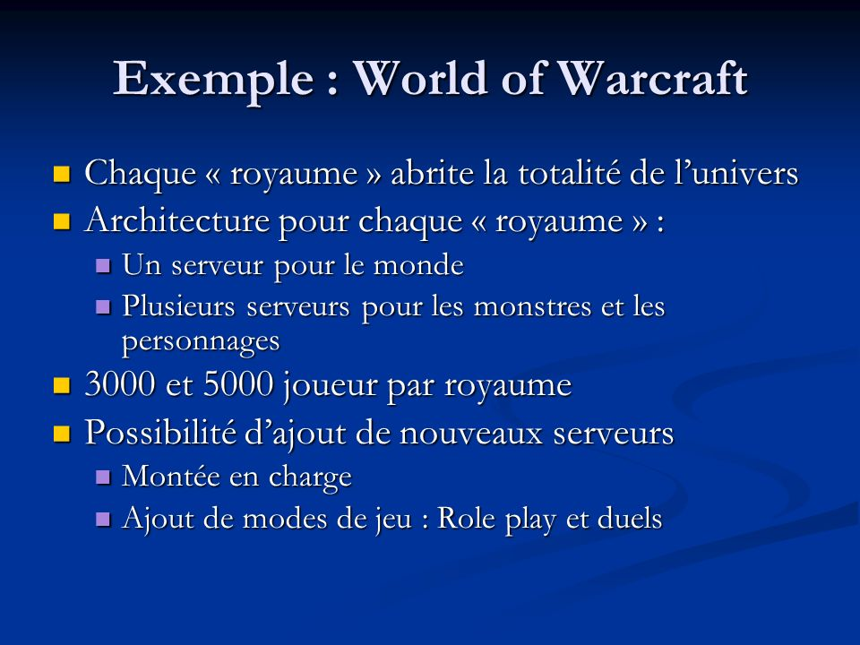 Exemple : World of Warcraft