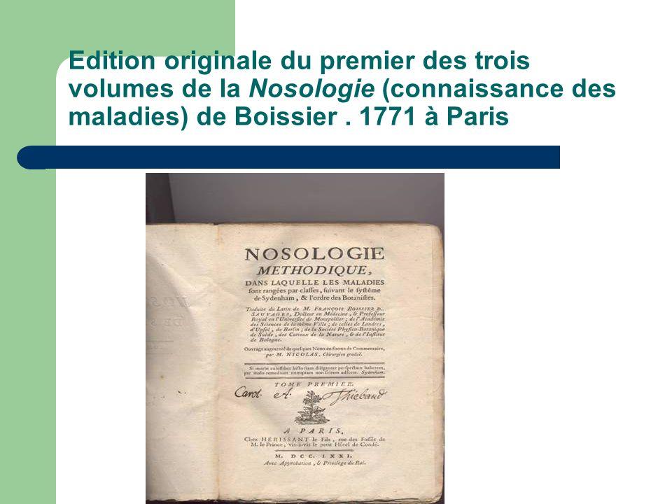 Edition originale du premier des trois volumes de la Nosologie (connaissance des maladies) de Boissier .