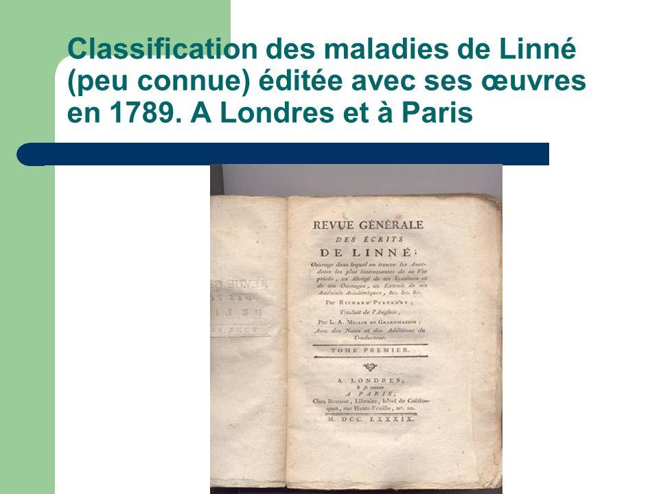 Classification des maladies de Linné (peu connue) éditée avec ses œuvres en 1789.